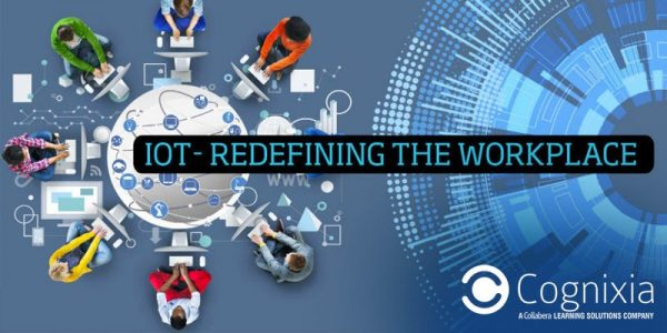 IoT: Redefining the Workplace