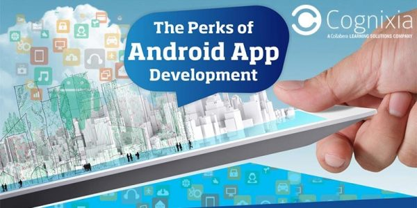 The Perks of Android App Development