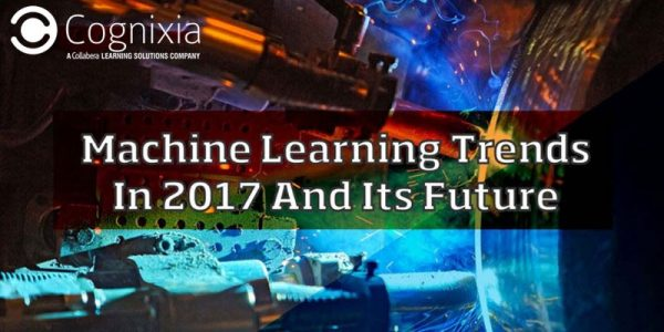 Machine Learning Trends In 2018 And Its Future