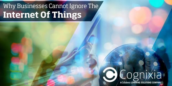 Why Businesses Cannot Ignore The Internet Of Things