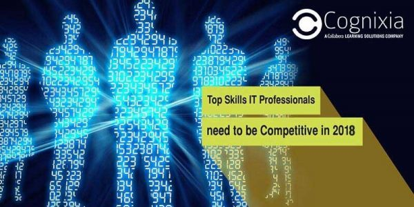 Top skills IT professionals need to be competitive in 2018