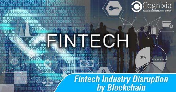 Fintech Industry Disruption by Blockchain