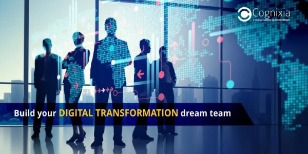 Build your Digital Transformation dream team