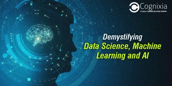 Demystifying Data Science, Machine Learning, & AI