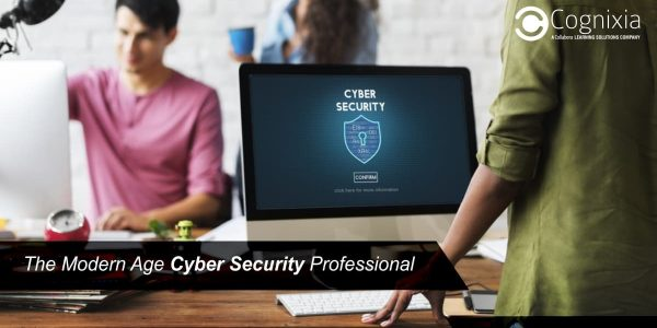 The Modern Age Cybersecurity Professional