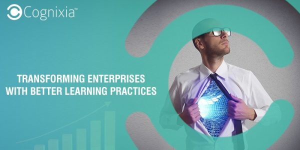 Transforming Enterprises with Better Learning Practices