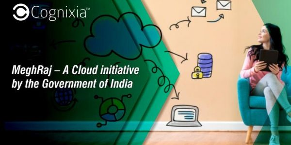 MeghRaj – A Cloud initiative by the Government of India