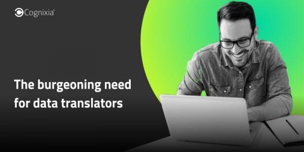 The burgeoning need for data translators