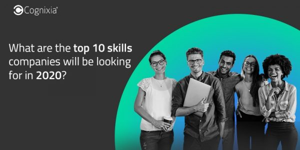 What are the top 10 skills companies will be looking for in 2020?