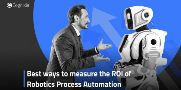 Best ways to measure the ROI of Robotics Process Automation