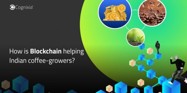 How is Blockchain helping Indian coffee-growers?