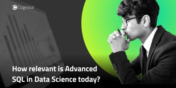 How relevant is Advanced SQL in Data Science today?