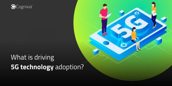 What is driving 5G technology adoption?