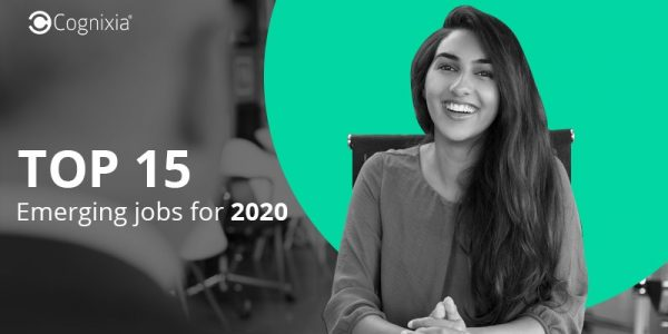 Top 15 emerging jobs for 2020